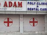 Adam Poly Clinic & Dental Care - Toli Chowki, Hyderabad