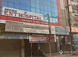 Micro Ent Hospital - Toli Chowki, Hyderabad