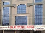 Rose Multispeciality Hospital - Toli Chowki