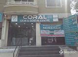 Coral Skin & Dental Centre - Vijay Nagar Colony, Hyderabad