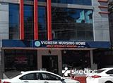 Vignesh Nursing Home Multispecialty Hospital - KPHB Colony, Hyderabad