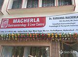 Macherla Gastroenterology & Liver Centre - Barkatpura, Hyderabad