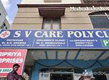 S V Care Poly Clinic - Miyapur, Hyderabad