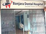 Banjara Dental Hospital - Banjara Hills, Hyderabad
