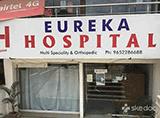 EUREKA HOSPITAL - Beeramguda, Hyderabad